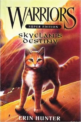Skyclan's Destiny (Warriors: Super Edition 3)