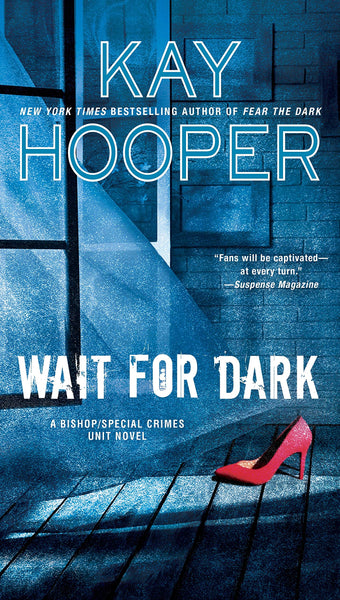 Wait for Dark (Bishop/Special Crimes Unit 17) by Kay Hooper