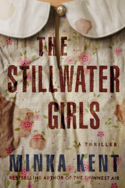 Stillwater Girls by Minka Kent