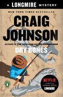 Dry Bones (Longmire 11) by Craig Johnson