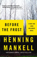 Before the Frost (Kurt Wallander 9) by Henning Mankell
