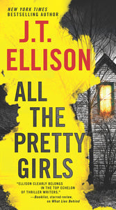 All the Pretty Girls (Taylor Jackson 1) by J.T. Ellison