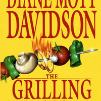 The Grilling Season (Goldy B. Schulz Culinary Mystery #7) by Diane Mott Davidson