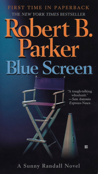 Blue Screen (Sunny Randall 5) by Robert B. Parker