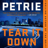 Tear It Down (Peter Ash 4) by Nick Petrie