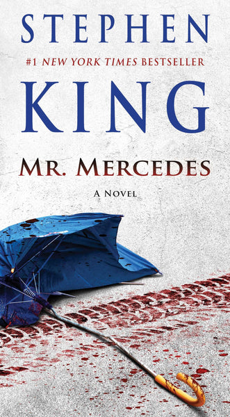 Mr. Mercedes (The Bill Hodges Trilogy #1) by Stephen King