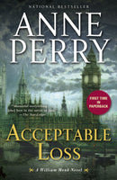 Acceptable Loss (William Monk 17) by Anne Perry