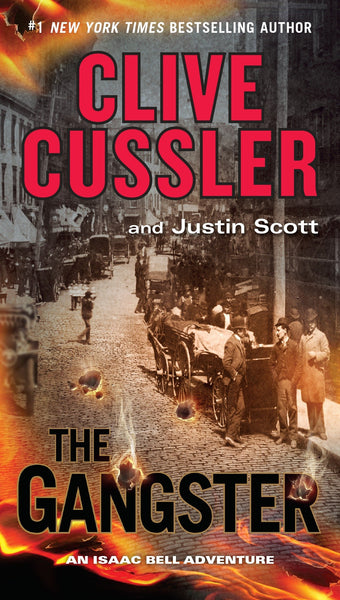 The Gangster (Isaac Bell 9) by Clive Cussler