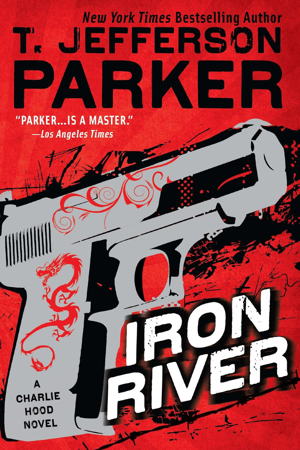 Iron River (Charlie Hood 3) by T. Jefferson Parker