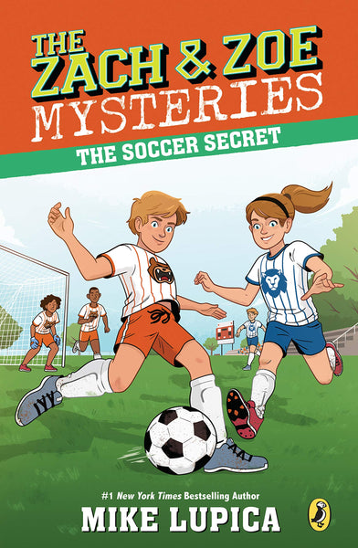 The Soccer Secret (Zach & Zoe Mystery 4)