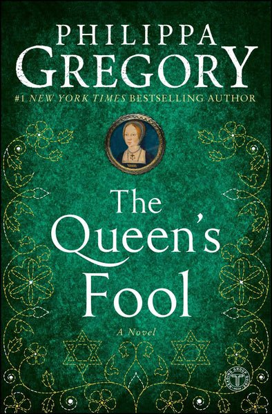 The Queen's Fool (The Plantagenet and Tudor 12) by Philippa Gregory