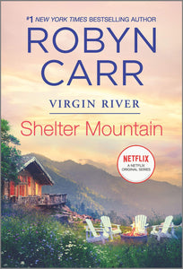 Shelter Mountain (Virgin River 2) by Robyn Carr