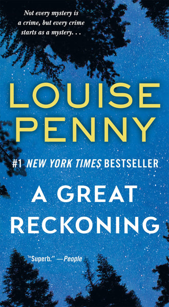 A Great Reckoning (Chief Inspector Gamache 12) by Louise Penny