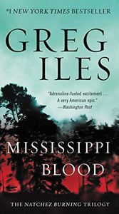 Mississippi Blood (Penn Cage 6) by Greg Iles