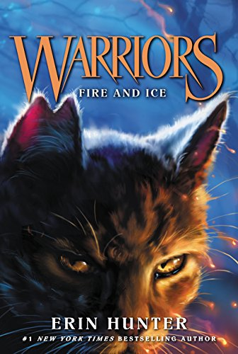 Fire and Ice (Warriors: The Prophecies Begin 2)