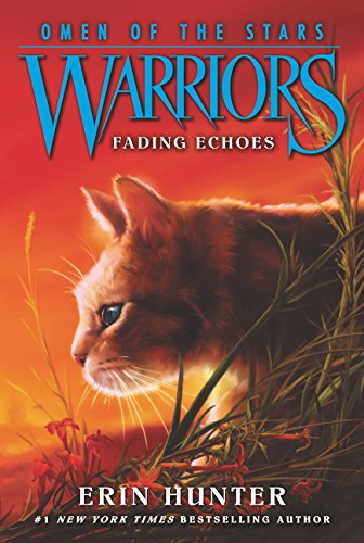 Fading Echoes (Warriors: Omen of the Stars 2)
