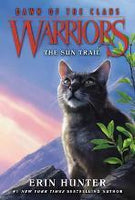 The Sun Trail (Warriors: Dawn of the Clans 1)