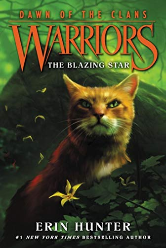 The Blazing Star (Warriors: Dawn of the Clans 4)