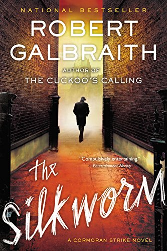 The Silkworm (Cormoran Strike 2) by Robert Galbraith