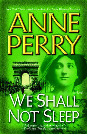 We Shall Not Weep (World War 1 Book 5) by Anne Perry