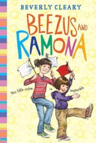 Beezus and Ramona (Ramona 1) by Beverly Cleary