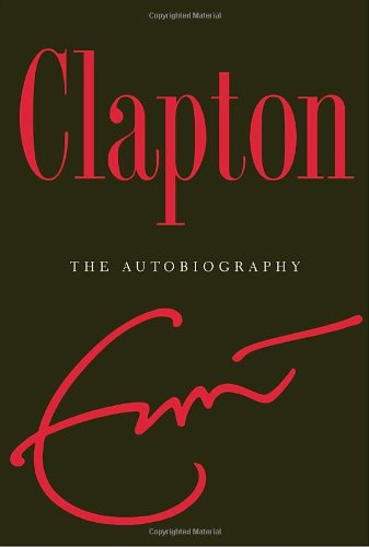 Claption: The Autobiography by Eric Clapton