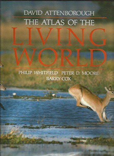 The Atlas of the Living World by David Attenborough