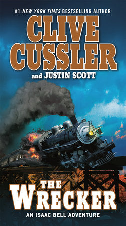 The Wrecker (Isaac Bell 2) by Clive Cussler