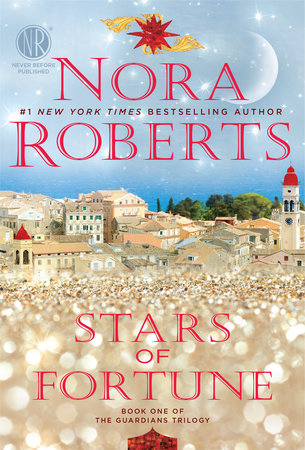 Stars of Fortune (Guardians Trilogy #1) by Nora Roberts