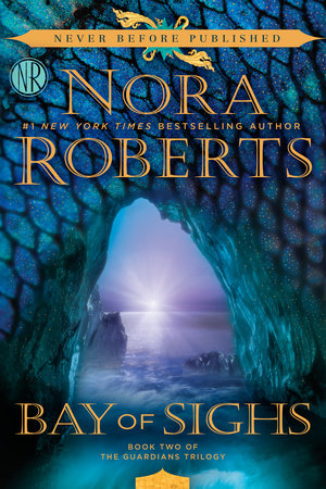 Bay of Sighs (Guardians Trilogy #2) by Nora Roberts
