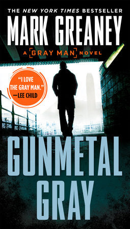Gunmetal Gray (Gray Man 6) by Mark Greaney
