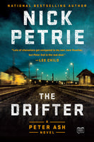 The Drifter (Peter Ash 1) by Nick Petrie