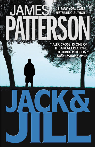 Jack and Jill (Alex Cross 3) by James Patterson