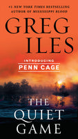The Quiet Game (Penn Cage 1) by Greg Iles