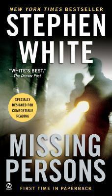 Missing Persons (Alan Gregory 13) by Stephen White