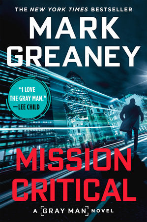 Mission Critical (Gray Man 8) by Mark Greaney
