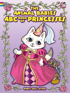 The Animal Babies ABC Book of Princesses Coloring Book