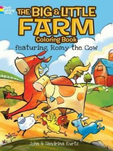 The Big and Little Farm Coloring Book Featuring Romy the Cow