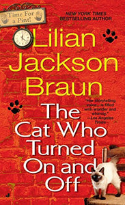 The Cat Who Turned On and Off (Cat Who #3) by Lilian Jackson Braun