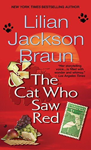 The Cat Who Saw Red (Cat Who #4) by Lilian Jackson Braun