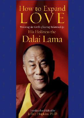 How to Expand Love: Widening the Circle of Loving Relationships by Dalai Lama XIV