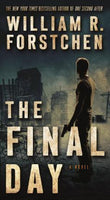 The Final Day (One Second After 3) by William Forstchen
