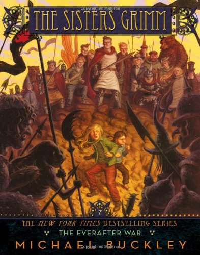 The Everafter War (Sisters Grimm 7)