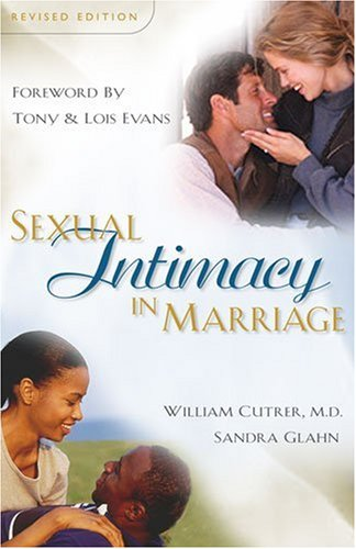 Sexual Intimacy in Marriage by William Cutrer