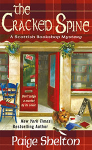 The Cracked Spine (Scottish Bookshop Mystery #1) by Paige Shelton