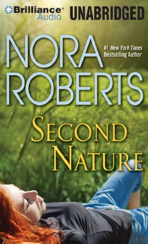 Second Nature (Celebrity Magazine #2) (Unabridged CD) by Nora Roberts