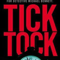 Tick Tock (Michael Bennett 4) by James Patterson