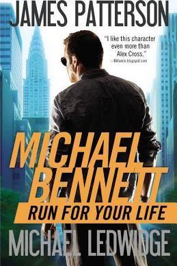 Run for Your Life (Michael Bennett #2) by James Patterson