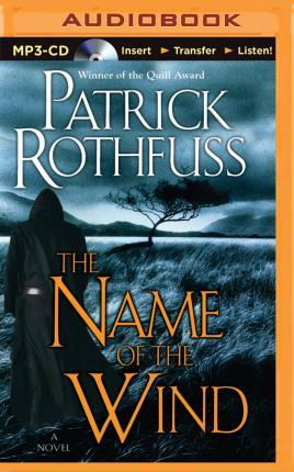 The Name of the Wind (Kingkiller Chronicle #1) (Unabridged MP3) by Patrick Rothfuss