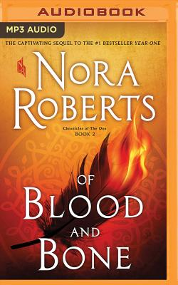 Of Blood and Bone (Chronicles of the One #2) (Unabridged MP3) by Nora Roberts
